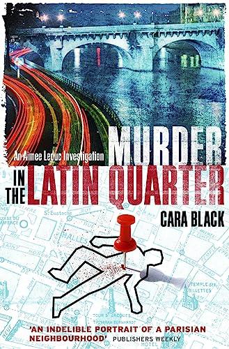 9781849013147: Murder in the Latin Quarter (Aimee Leduc Investigations)
