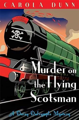 9781849013307: Murder on the Flying Scotsman (Daisy Dalrymple)