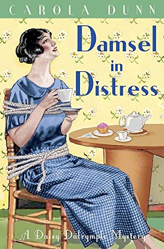Damsel in Distress (Daisy Dalrymple Mystery): Carola Dunn