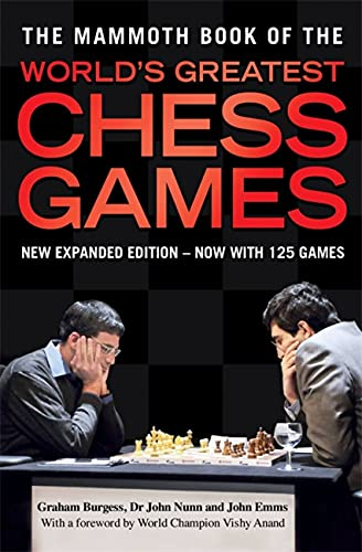 9781849013680: The Mammoth Book of the World's Greatest Chess Games: New edn