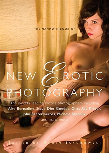 9781849013840: The Mammoth Book of New Erotic Photography