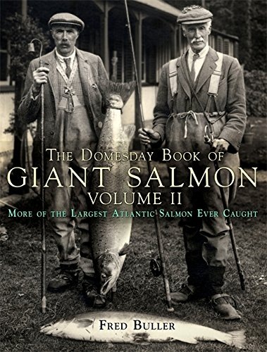 The Domesday Book of Giant Salmon Volume 2.: Buller, Fred