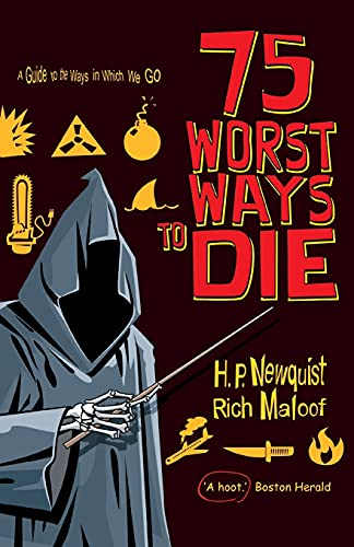 9781849014045: 75 Worst Ways to Die: A Guide to the Ways in Which We Go