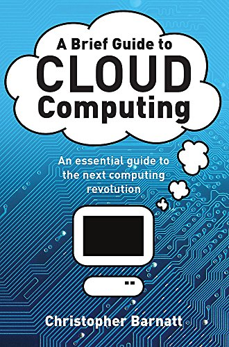 9781849014069: A Brief Guide to Cloud Computing (Brief Histories (Paperback))