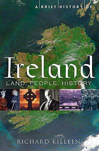 A Brief History of Ireland (Brief Histories): Killeen, Richard