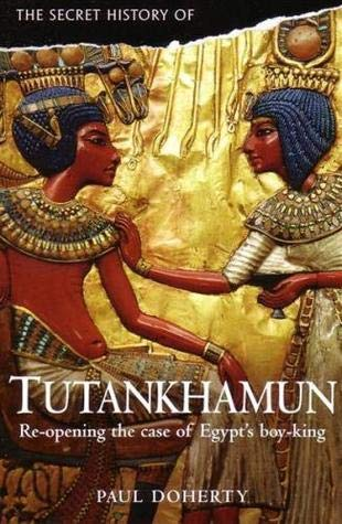 9781849014489: A Secret History of Tutankhamun (NOT FOR THE TRADE)