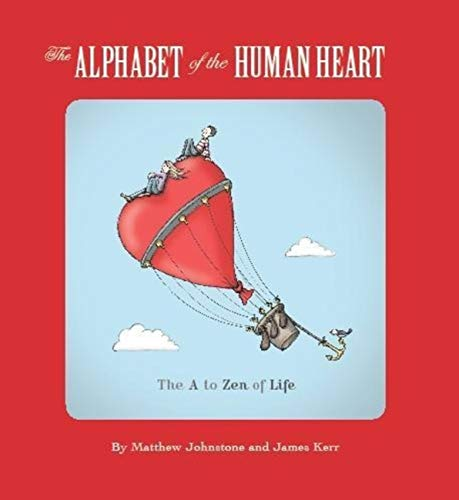 The Alphabet of the Human Heart: The: Matthew Johnstone