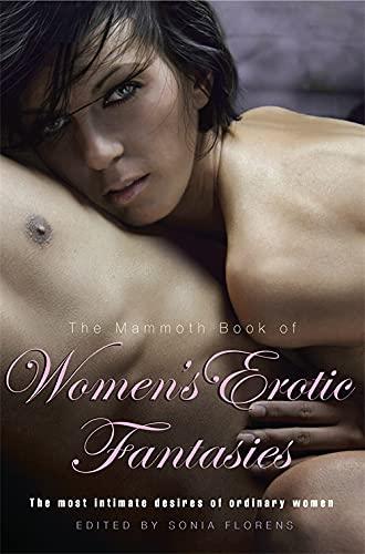 9781849014519: The Mammoth Book of Women's Erotic Fantasies (Mammoth Books)