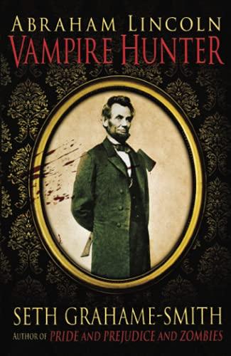9781849014779: Abraham Lincoln, Vampire Hunter