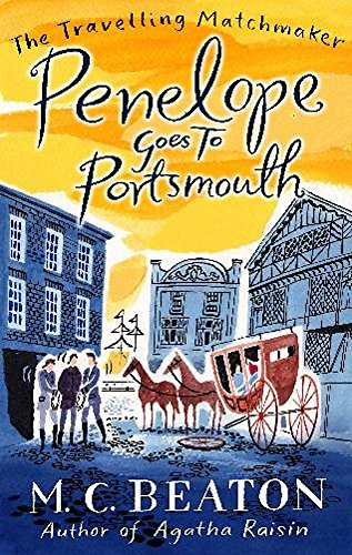 9781849014816: Penelope Goes to Portsmouth (The Travelling Matchmaker Series)