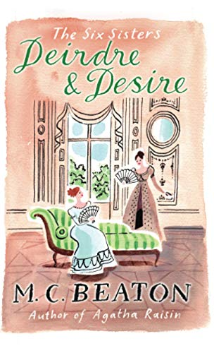 9781849014878: Deirdre and Desire (The Six Sisters Series)