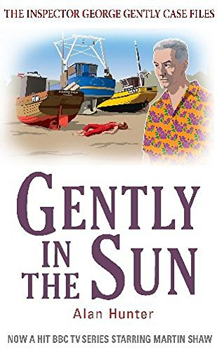 9781849015035: Gently in the Sun (George Gently)