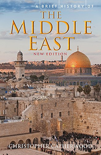 9781849015080: Brief History of the Middle East (Brief Histories)