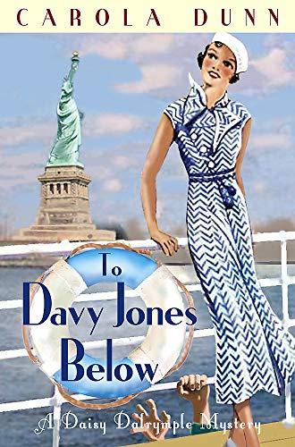 To Davy Jones Below (Daisy Dalrymple): Dunn, Carola