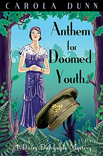 Anthem for Doomed Youth. by Carola Dunn: Carola Dunn