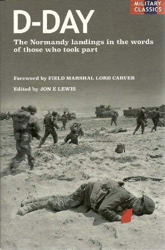 9781849015790: D-Day: The Normandy Landings in the Words of Those Who Took Part
