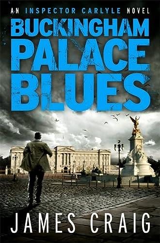 9781849015851: Buckingham Palace Blues (An Inspector Carlyle Novella)