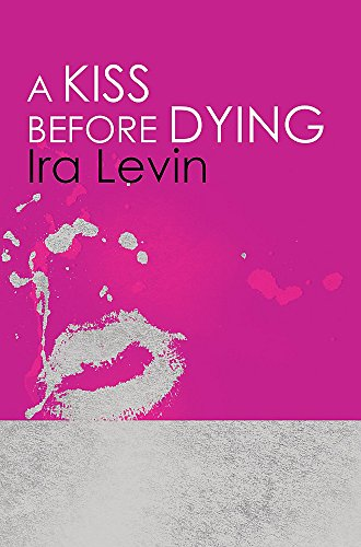 9781849015912: A Kiss Before Dying: Introduction by Chelsea Cain