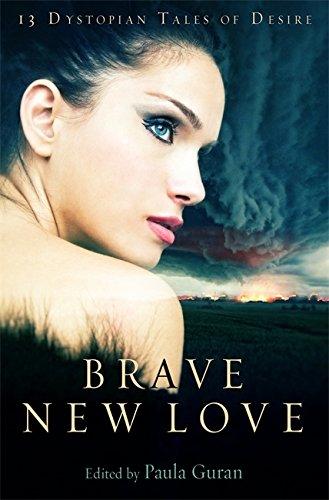 Brave New Love (Paperback): Paula Guran