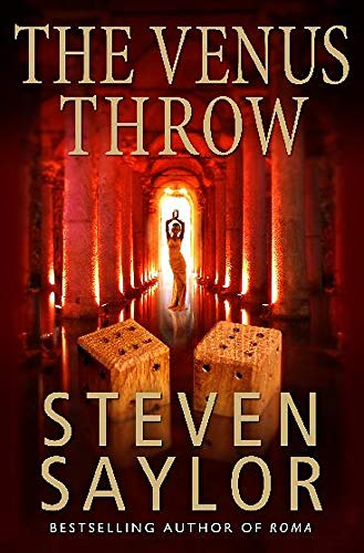 Venus Throw: A Mystery of Ancient Rome: Saylor, Steven