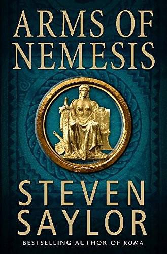9781849016131: Arms of Nemesis: A Mystery of Ancient Rome (Roma Sub Rosa)