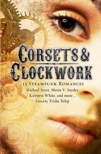 9781849016582: Corsets & Clockwork: 14 Steampunk Romances (Mammoth Books)