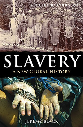 9781849016896: A Brief History of Slavery (Brief Histories)