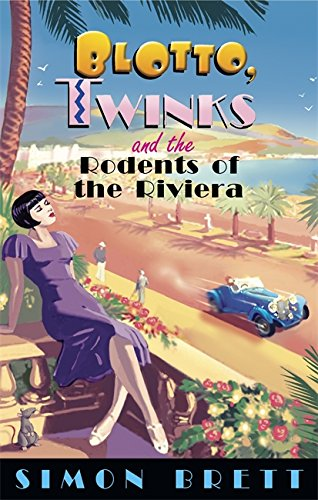 9781849016902: Blotto, Twinks and the Rodents of Riviera
