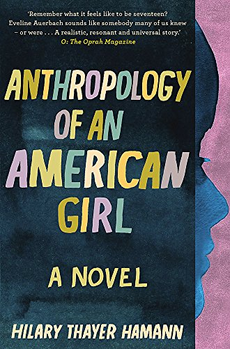 Anthropology of an American Girl: H. T. Hamann