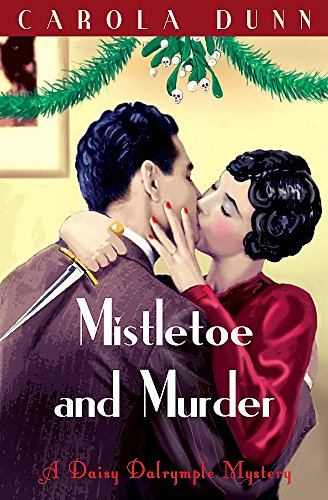 9781849017060: Mistletoe and Murder (Daisy Dalrymple Mystery)