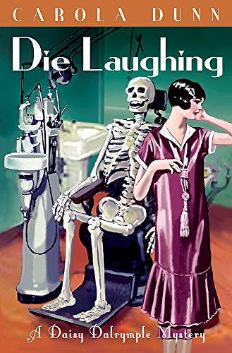 Die Laughing (Daisy Dalrymple): Carola Dunn