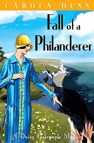 Fall of a Philanderer (Daisy Dalrymple): Dunn, Carola