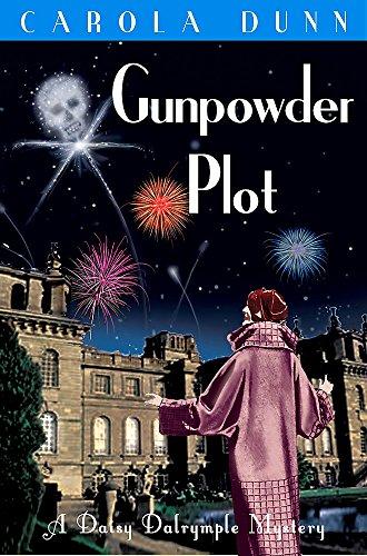 Gunpowder Plot (Daisy Dalrymple): Dunn, Carola
