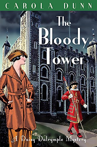 Bloody Tower (Daisy Dalrymple Mystery 16): Carola Dunn
