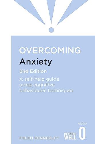 9781849018784: Overcoming Anxiety (Overcoming Books)