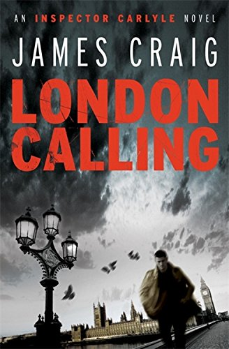 9781849019668: London Calling: An Inspector Carlyle Novel