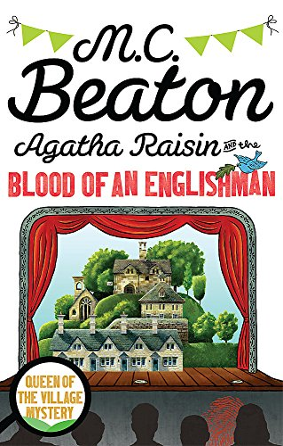 9781849019774: Agatha Raisin and the Blood of an Englishman