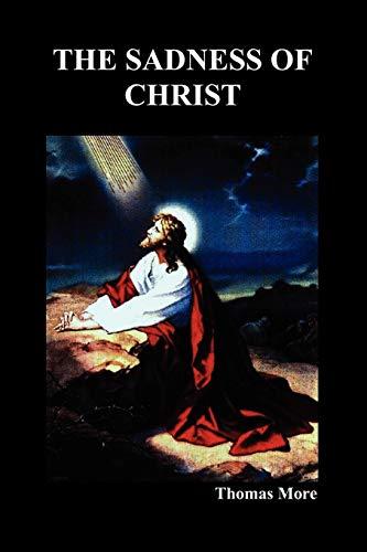 9781849020558: The Sadness of Christ