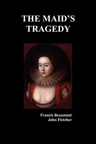 9781849020602: The Maid's Tragedy