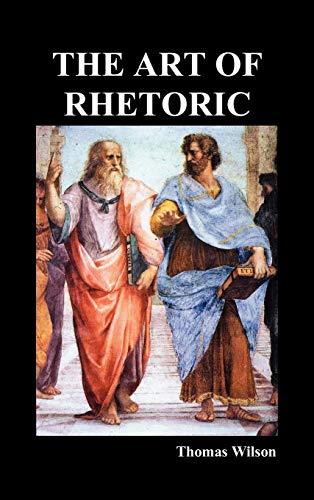 The Art of Rhetoric: Wilson, Thomas