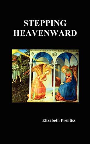 9781849021265: Stepping Heavenward