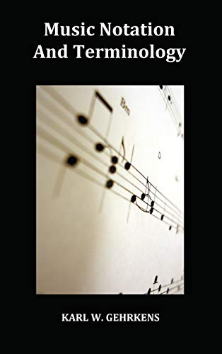 9781849022736: Music Notation and Terminology Fully Illustrated