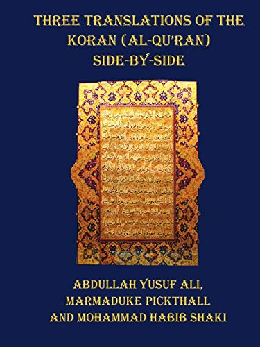 9781849023924: Three Translations of the Koran (Al-Qur'an) - Side by Side with Each Verse Not Split Across Pages