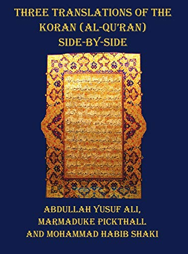 9781849023931: Three Translations of the Koran (Al-Qur'an) - Side by Side with Each Verse Not Split Across Pages