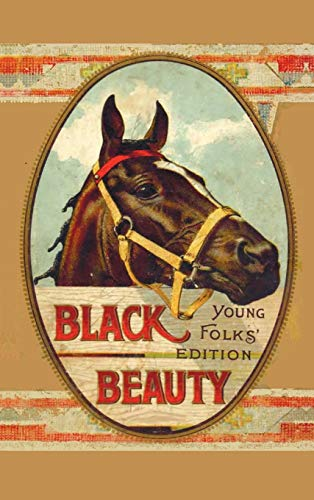 Black Beauty, Young Folks' Edition - Abridged with Original Illustrations (1849023948) by Sewell, Anna