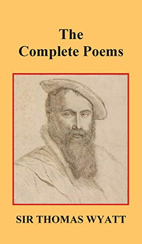 9781849024006: The Complete Poems of Thomas Wyatt