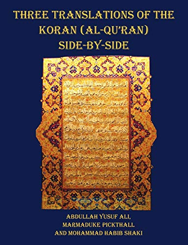 9781849024198: Three Translations of The Koran (Al-Qur'an) side by side - 11 pt print with each verse not split across pages