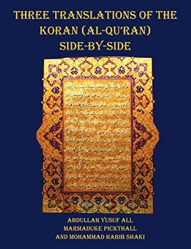 Three Translations of The Koran (Al-Qur'an) side