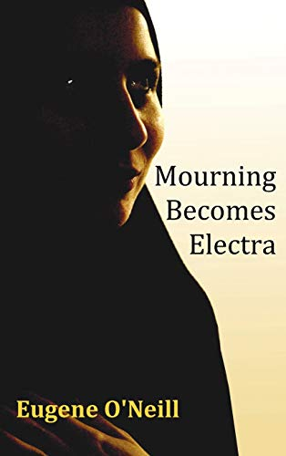 9781849024488: Mourning Becomes Electra