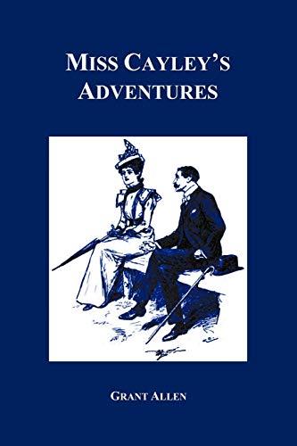 9781849025164: Miss Cayley's Adventures